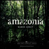 Mario Adnet - Amazonia: On The Forest Trail