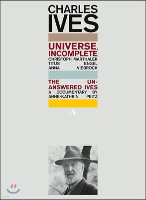 Titus Engel 찰스 아이브스의 다큐 작품 - 우주, 미완성 (Charles Ives: Universe, Incomplete)