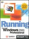 Running Microsoft Windows 2000 Professional(2001)
