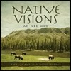 Ah Nee Mah - Native Visions