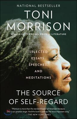 The Source of Self-Regard : 토니 모리슨 에세이, 연설, 명상록 모음