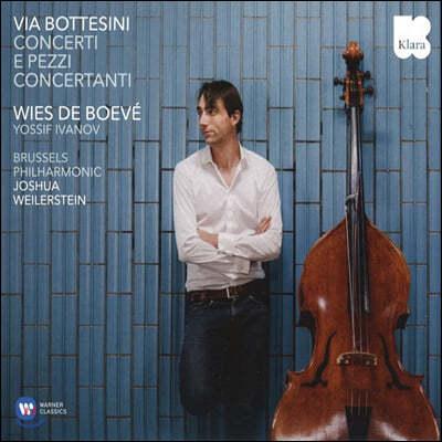 Wies de Boeve 보테시니: 더블베이스 협주곡 - 비스 데 보브 (Bottesini: Concerti e pezzi concertanti)