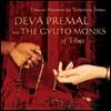 Deva Premal & The Gyuto Monks - Tibetan Mantras for Turbulent Times (Ƽ��Ʈ ��Ʈ��)