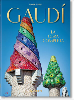 Gaudi. The Complete Works  40th Anniversary Edition