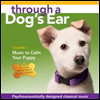 Joshua Leeds - Through A Dog's Ear 1: Music To Calm Your Puppy (�ֿϰ��� �� 1 : �ݷ����� ������Ű�� ����)