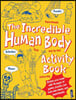 Incredible Human Body Activity Book