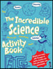 Incredible Science Activity Book