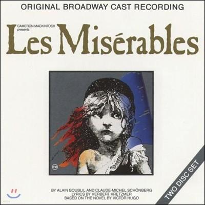 뮤지컬 레미제라블 1987년 오리지널 브로드웨이 캐스트 레코딩 (Les Miserables: 1987 Original Broadway Cast)