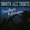 Smooth Jazz All Stars (Tribute To The Best Of Smokey Robinson) - Smooth Jazz Tribute to the Best of Smokey Robinson