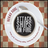 Attack Ships On Fire - Vegas Soul (Digipack)