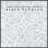 Mark Lanegan / Duke Garwood - Black Pudding (Digipack)