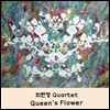������ ���� (HyunJung Choi Quartet) 1�� - Queen's Flower