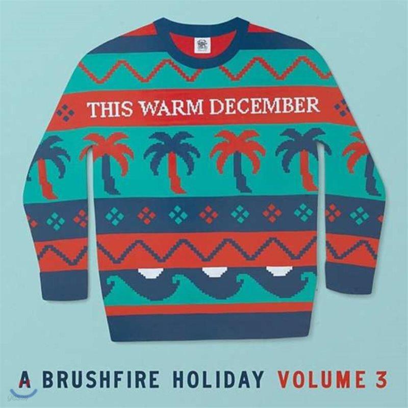 Brushfire Records 캐럴 모음집 (This Warm December, A Brushfire Holiday Vol. 3) [화이트 컬러 LP]
