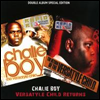 Chalie Boy - Versytle Child Returns (2CD)