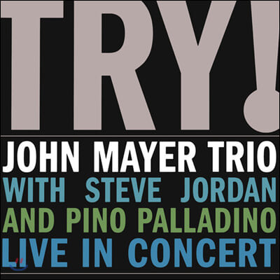 John Mayer Trio (존 메이어 트리오) - Try! Live In Concert [2LP]