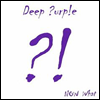 Deep Purple - Now What (Bonus Tracks)(�Ϻ���)
