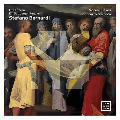 Concerto Scirocco 스테파노 베르나르디: 죽은 자를 위한 미사 (Bernardi: Lux Aeterna, Ein Salzburger Requiem)