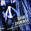 Rob Zombie - Classic Album Selection