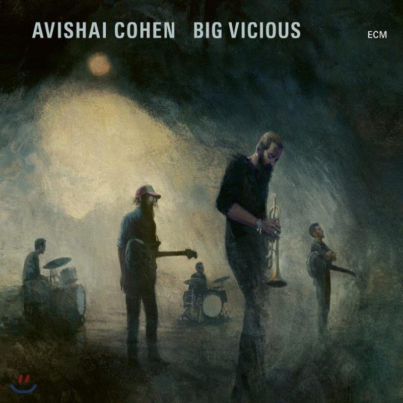 Avishai Cohen Big Vicious (아비샤이 코헨 빅 비셔스) - Big Vicious