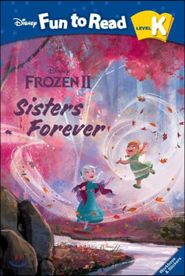 Disney Fun to Read K-11 / Sisters Forever (겨울왕국 2)