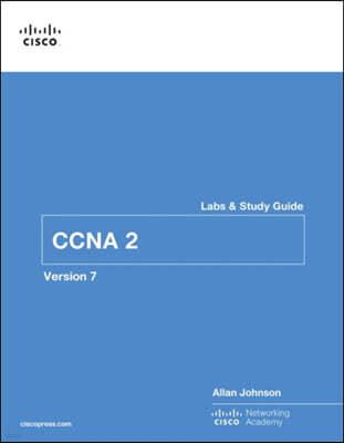 CCNA 2 v7 Labs & Study Guide