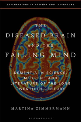 Diseased Brain and the Failing Mind