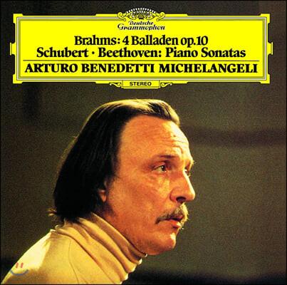 Arturo Benedetti Michelangeli 브람스: 4개의 발라드 / 슈베르트: 소나타 / 베토벤: 소나타 4번 (Brahms: 4 Ballades / Schubert: Sonata D537 / Beethoven: Sonata No.4)