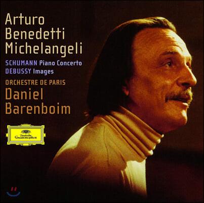 Arturo Benedetti Michelangeli 슈만: 피아노 협주곡 Op.54  / 드뷔시: 영상 (Schumann: Piano Concerto / Debussy: Images)