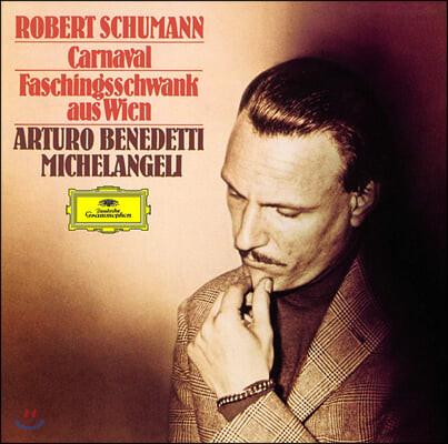 Arturo Benedetti Michelangeli 슈만: 카니발, 빈 사육제의 어릿광대 (Schumann: Carnaval Op.9, Faschingsschwank Aus Wien Op.26)