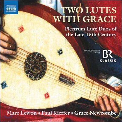 Marc Lewon / Paul Kieffer 15세기 후반 류트 이중주 음악 작품집 (Two Lutes with Grace)