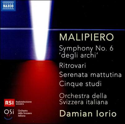 Damian Iorio 지안 프란체스코 말피에로: 관현악 작품집 (Gian Francesco Malipiero: Orchestra Works)