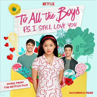 O.S.T. - To All The Boys: P.S. I Still Love You (내가 사랑했던 모든 남자들에게: P.S. 여전히 널 사랑해) (A Netflix Original Series)(Soundtrack)
