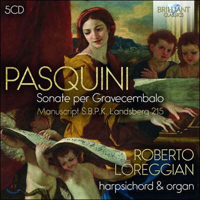 Roberto Loreggian 베르나르도 파스퀴니: 오르간, 하프시코드 모음곡 (Bernardo Pasquini: Sonate Per Gravecembalo)