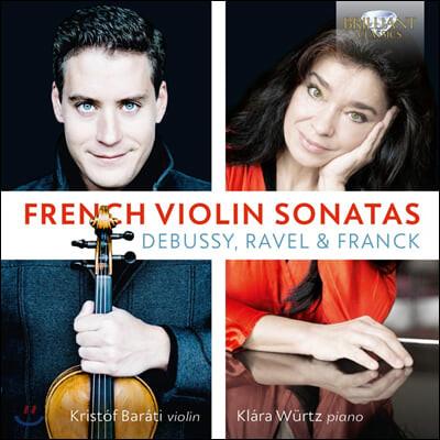 Kristof Barati 드뷔시 / 라벨 / 프랑크: 바이올린 소나타 (French Violin Sonatas)
