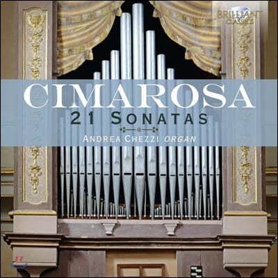 Andrea Chezzi 도메니코 치마로사: 오르간 소나타 21곡 모음 (Domenico Cimarosa: 21 Sonatas)