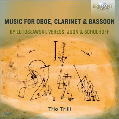 Trio Trilli 20세기 목관 3중주 작품집 (Lutoslawski / Veress / Schulhoff: Music for Clarinet, Oboe, Bassoon)