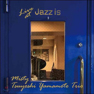 Tsuyoshi Yamamoto Trio (츠요시 야마모토 트리오) - Live At Jazz Is [LP]