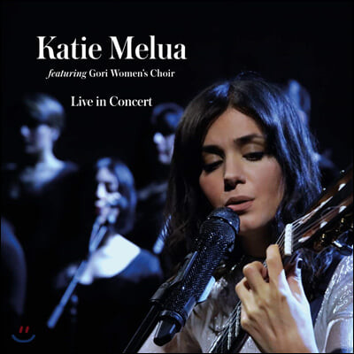 Katie Melua (케이티 멜루아) - Live In Concert
