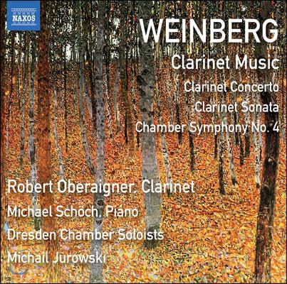 Robert Oberaigner 미치슬라프 바인베르크: 클라리넷 작품집 (Mieczyslaw Weinberg: Clarinet Music)