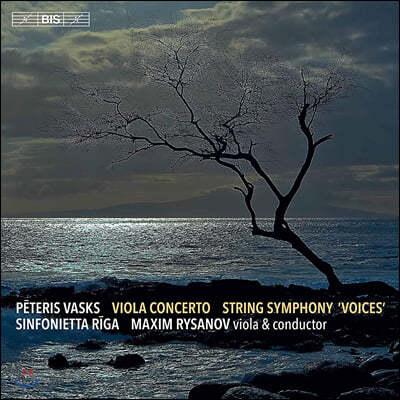 Maxim Rysanov 페테리스 바스크스: 비올라 협주곡, 현악 오케스트라를 위한 교향곡