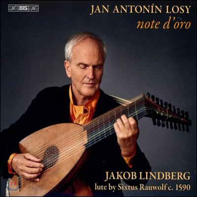 Jakob Lindberg 얀 안토닌 로시: 황금 음표 - 류트 음악 (Jan Antonin Losy: note d'oro)