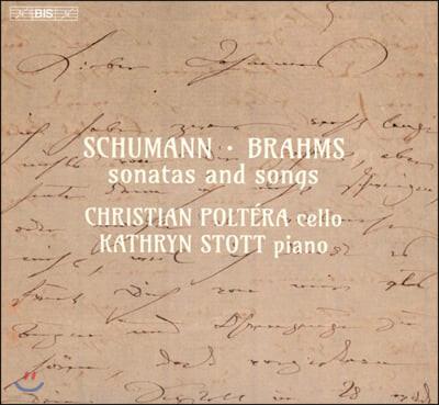 Christian Poltera / Kathryn Stott 슈만 / 브람스: 소나타와 가곡 (Schumann / Brahms: Sonatas & Songs)