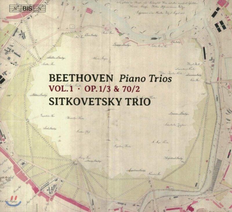 Sitkovetsky Trio 베토벤: 피아노 트리오 1집 (Beethoven: Piano Trios Vo.1 - Op.1/3, Op.70/2)