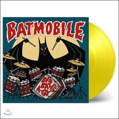 Batmobile (배트모빌) - Big Bat A-Go-Go [7인치 옐로우 컬러 Vinyl]
