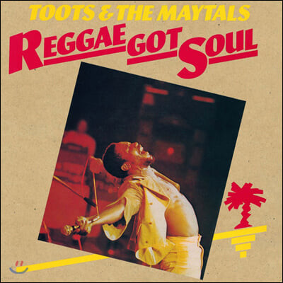 Toots & The Maytals (투츠 앤드 더 메이털스) - Reggae Got Soul [LP]
