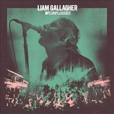 Liam Gallagher - MTV Unplugged (Live At Hull City Hall) (Digipack)