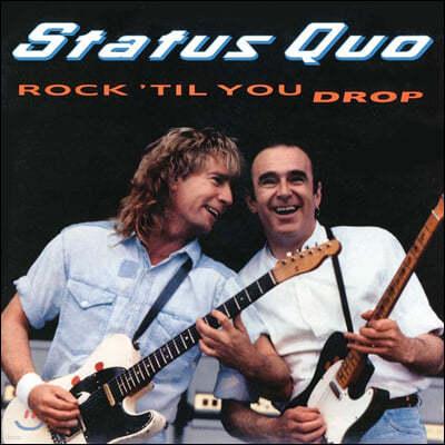 Status Quo (스테튜스 큐오) - Rock til' You Drop (Deluxe)