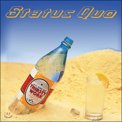Status Quo (스테튜스 큐오) - Thirsty Work (Deluxe)