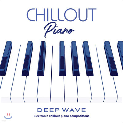 Deep Wave (딥 웨이브) - Chillout Piano