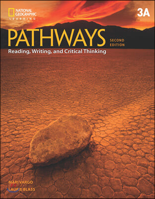 Pathways 3A : Reading, Writing, and Critical Thinking with Online Workbook